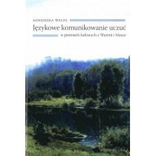 Agnieszka Wełpa, Językowe komunikowanie uczuć