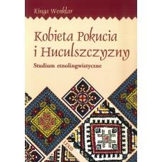 Kinga Wenklar, Kobieta Pokucia i Huculszczyzny