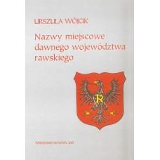 Urszula Wójcik, Nazwy miejscowe dawnego województwa rawskiego