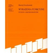 Maciej Grochowski, Wyrażenia funkcyjne